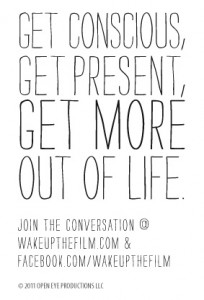 Get Conscious - Wake Up the film