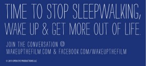 Stop Sleepwalking - Wake Up